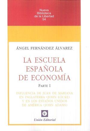 LA ESCUELA ESPAÑOLA DE ECONOMIA. PARTE 1