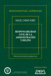 RESPONSABILIDAD CIVIL DE LA ADMINISTRACIÓN Y DELITO
