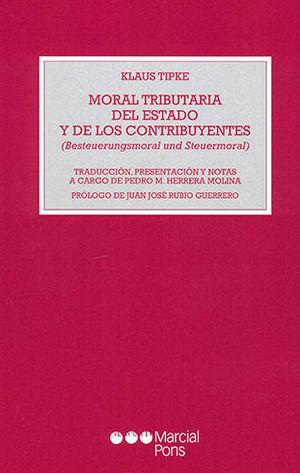 MORAL TRIBUTARIA DEL ESTADO Y DE LOS CONTRIBUYENTES