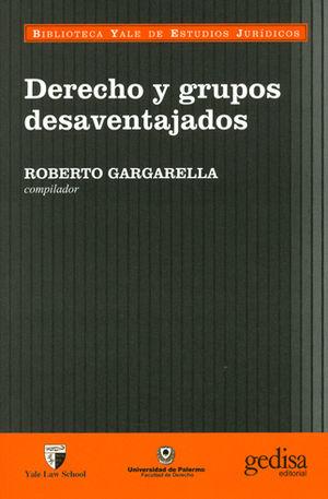 DERECHO Y GRUPOS DESAVENTAJADOS