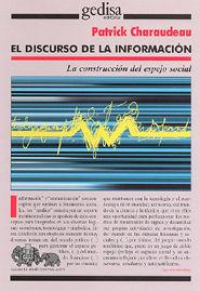 DISCURSO DE LA INFORMACIÓN MEDIÁTICA, EL