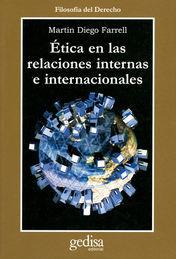 ÉTICA EN LAS RELACIONES INTERNAS E INTERNACIONALES