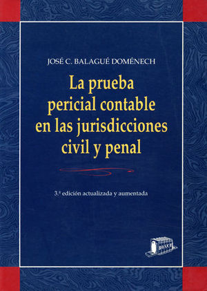 LA PRUEBA PERICIAL CONTABLE EN LA JURISPRUDENCIA CIVIL Y PENAL