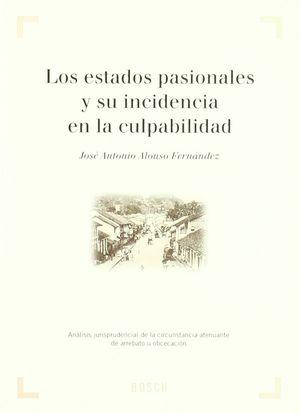 ESTADOS PASIONALES Y SU INCIDENCIA EN LA CULPABILIDAD, LOS