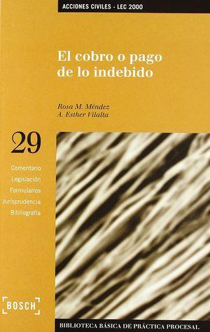 COBRO O PAGO DE LO INDEBIDO - LEC 2000, EL