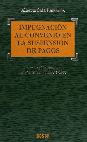 IMPUGNACIÓN AL CONVENIO EN LA SUSPENSIÓN DE PAGOS
