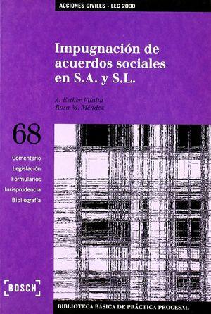 IMPUGNACIÓN DE ACUERDOS SOCIALES EN S.A. Y S.L. - LEC 2000