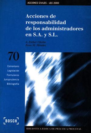 ACCIONES DE RESPONSABILIDAD DE LOS ADMINISTRADORES EN S.A. Y S.L.