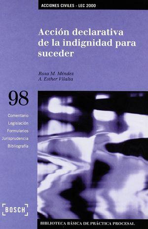 ACCIÓN DECLARATIVA DE LA INDIGNIDAD PARA SUCEDER - LEC 2000