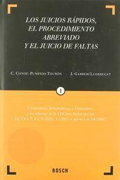 LOS JUICIOS RÁPIDOS, EL PROCEDIMIENTO ABREVIADO Y EL JUICIO DE FALTAS