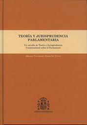 TEORÍA Y JURISPRUDENCIA PARLAMENTARIA