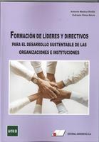 FORMACIÓN DE LÍDERES Y DIRECTIVOS PARA EL DESARROLLO SUSTENTABLE DE LAS ORGANIZACIONES E INSTITUCIONES
