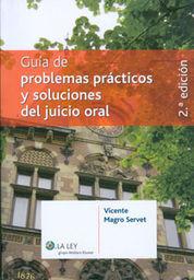 GUÍA DE PROBLEMAS PRÁCTICOS Y SOLUCIONES DEL JUICIO ORAL