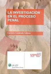 INVESTIGACIÓN EN EL PROCESO PENAL, LA
