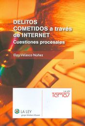 DELITOS COMETIDOS A TRAVÉS DE INTERNET