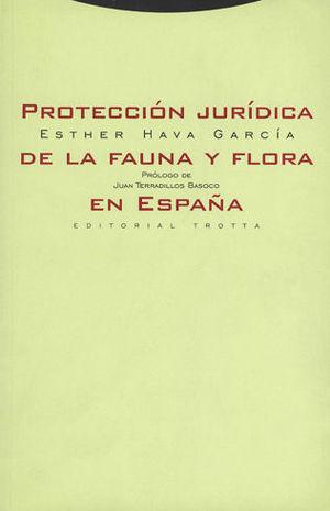PROTECCION JURIDICA DE LA FAUNA Y FLORA EN ESPAÑA
