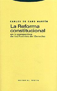 LA REFORMA CONSTITUCIONAL EN LA PERSPECTIVA DE LAS FUENTES DEL DERECHO