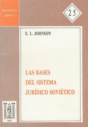 BASES DEL SISTEMA JURÍDICO SOVIÉTICO, LAS