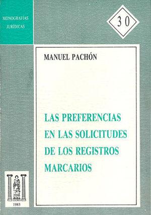 PREFERENCIAS EN LAS SOLICITUDES DE LOS REGISTROS MARCARIOS, LAS