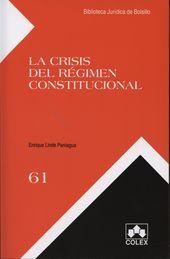 CRISIS DEL RÉGIMEN CONSTITUCIONAL, LA