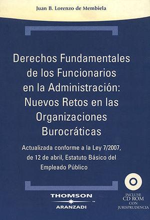 DERECHOS FUNDAMENTALES DE LOS FUNCIONARIOS EN LA ADMINISTRACIÓN: NUEVOS RETOS EN LAS ORGANIZACIONES