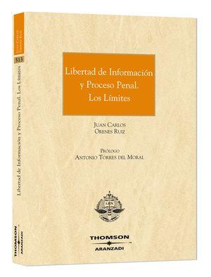 LIBERTAD DE INFORMACIÓN Y PROCESO PENAL. LOS LÍMITES