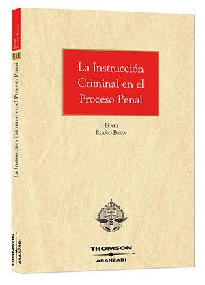 INSTRUCCIÓN CRIMINAL EN EL PROCESO PENAL, LA