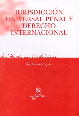 JURISDICCIÓN UNIVERSAL PENAL Y DERECHO INTERNACIONAL