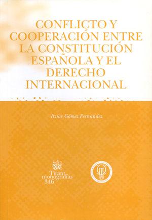 CONFLICTO Y COOPERACIÓN ENTRE LA CONSTITUCIÓN ESPAÑOLA Y DERECHO INTERNACIONAL