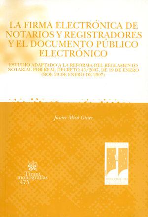FIRMA ELECTRÓNICA DE NOTARIOS Y REGISTRADORES Y EL DOCUMENTO PÚBLICO ELECTRÓNICO, LA