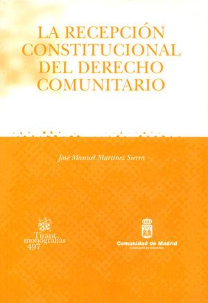 RECEPCIÓN CONSTITUCIONAL DEL DERECHO COMUNITARIO, LA