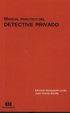 MANUAL PRÁCTICO DEL DETECTIVE PRIVADO