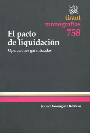 PACTO DE LIQUIDACIÓN, EL
