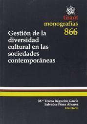 GESTIÓN DE LA DIVERSIDAD CULTURAL EN LAS SOCIEDADES CONTEMPORÁNEAS