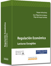 REGULACIÓN ECONÓMICA - LECTURAS ESCOGIDAS