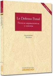 DEFENSA PENAL - TÉCNICAS ARGUMENTATIVAS Y ORATORIAS, LA