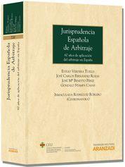 JURISPRUDENCIA ESPAÑOLA DE ARBITRAJE - 60 AÑOS DE APLICACIÓN DEL ARBITRAJE EN ES