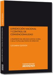 JURISDICCIÓN NACIONAL Y CONTROL DE CONVENCIONALIDAD - A PROPÓSITO DEL DIÁLOGO JU