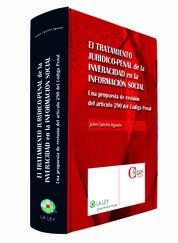 EL TRATAMIENTO JURÍDICO-PENAL DE LA INVERACIDAD EN LA INFORMACIÓN SOCIAL
