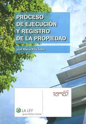 PROCESO DE EJECUCIÓN Y REGISTRO DE LA PROPIEDAD