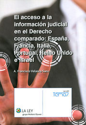 ACCESO A LA INFORMACIÓN JUDICIAL EN EL DERECHO COMPARADO, EL