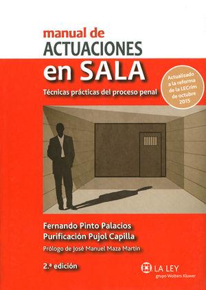 MANUAL DE ACTUACIONES EN SALA. TÉCNICAS PRÁCTICAS DEL PROCESO PENAL (2.ª EDICIÓN