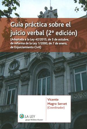 GUÍA PRÁCTICA SOBRE EL JUICIO VERBAL (2.ª EDICIÓN)