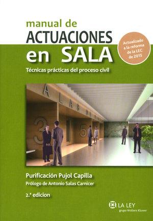 MANUAL DE ACTUACIONES EN SALA. TÉCNICAS PRÁCTICAS DEL PROCESO CIVIL (2.ª EDICIÓN