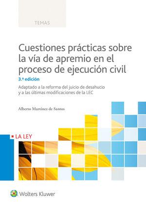 CUESTIONES PRÁCTICAS SOBRE LA VÍA DE APREMIO EN EL PROCESO DE EJECUCIÓN CIVIL (3
