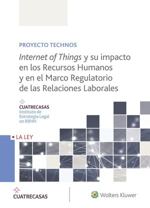 INTERNET OF THINGS Y SU IMPACTO EN LOS RECURSOS HUMANOS Y EN EL MARCO REGULATORI