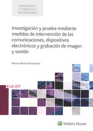 INVESTIGACIÓN Y PRUEBA MEDIANTE MEDIDAS DE INTERVENCIÓN DE LAS COMUNICACIONES, D