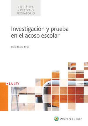 INVESTIGACIÓN Y PRUEBA EN EL ACOSO ESCOLAR