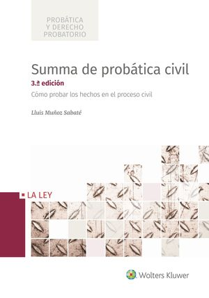 SUMMA DE PROBÁTICA CIVIL (3.ª EDICIÓN)