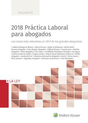 2018 PRÁCTICA LABORAL PARA ABOGADOS